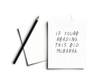 Eid Mubarak Cards / Eid Cards / Eid Gifts / Drake / If You Are Reading This / Islamic / Cards / Calligraphy / Islamic Calligraphy