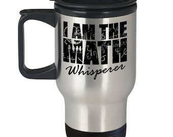 Math Whisperer Travel Mug Teacher Student Math Whiz Gift Coffee Cup