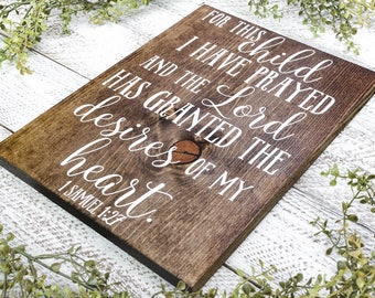 For this child I have prayed 1 Samuel 1:27,  Baby Shower Gift, Nursery Wall Art, Farmhouse Decor, The Lord has granted me, Goggins Creations