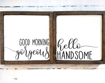 Wood signs- Set of 2- Good morning gorgeous- Hello handsome- Painted- Bedroom decor-His and Hers- Housewarming Gift- Home decor- Wood sign