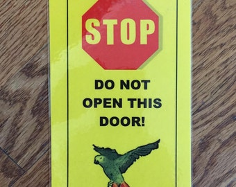 Loose African Grey - Prepare to Duck • The Sign That Keeps Your Parrot Safely Indoors