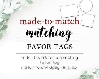 Matching FAVOR TAG // Circle - Round -Rectangle -Square // A La Carte or Add-On Made-To-Match to any design in shop