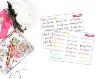 QUARTER SHEET - Family Time Script Planner Stickers for the Erin Condren Life Planner, Script Sticker, Script Planner Sticker - [SW0047]