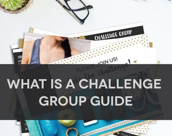 What is a Challenge Group Guide