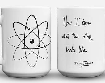 Rutherford Quote and Model of Atom mug