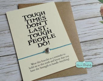 Tough Times Wish Bracelet, Self Care Gift, Courage Bracelet, Strength Bracelet, Tough People Do, Divorce Gift, Graduation Gift, Heart