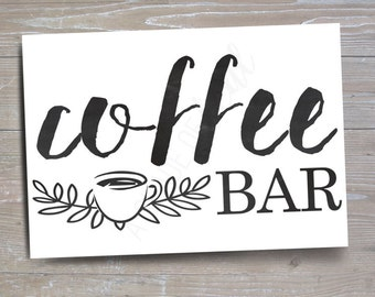 Coffee Bar Sign, Version 1 // INSTANT DOWNLOAD // Coffee Party // Printable, Digital