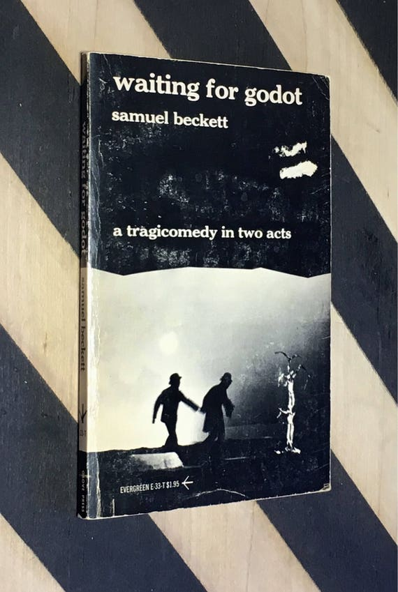 Waiting for Godot: A Tragicomedy in Two Acts by Samuel Beckett (1954) softcover book