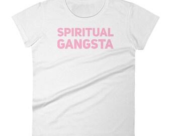 """Women's short sleeve """"Spiritual Gangsta""""  t-shirt"""