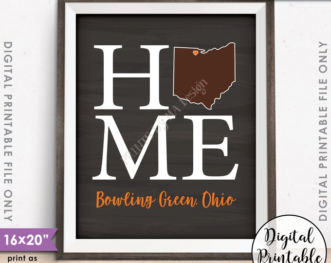 "Bowling Green Ohio Sign Bowling Green State University Home Sign Decor BGSU Falcons, Instant Download 8x10/16x20"" Chalkboard Style Printable"
