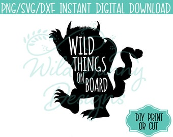 SVG PNG Dxf Instant Digital Download Wild Things On Board Left (027) Where the Wild Things Are DIY Printables Print Cut HeatTransfer Sticker