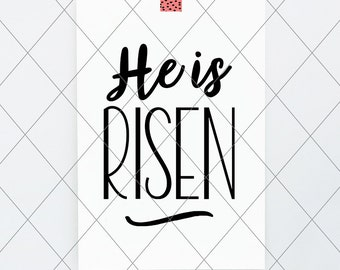INSTANT SVG/DXF He Is Risen, cut file, svg, vector, dxf spring graphics clip art, jesus, spring phrase quote, resurrection, easter phrase