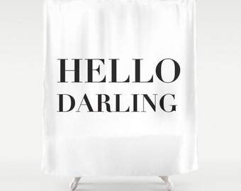 Hello Darling Shower Curtain, Black and White Bath Curtain, Girls Bathroom Decor, Fabric Shower Curtain, Standard or Extra Long