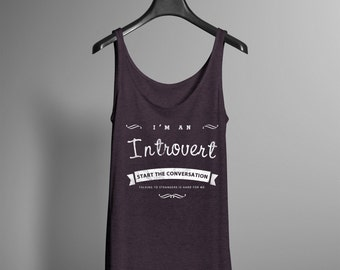 Introvert Tank - Yoga Workout Shirt - I'm an Introvert - Conversation Starting Gift for Girls - Gift for Introverts and Introverted People