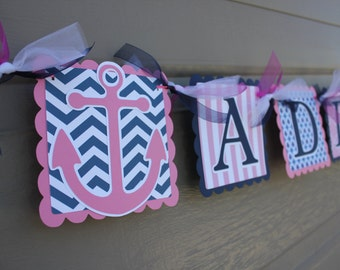 Nautical Themed Party - Anchor - Nautical Name Banner - Nautical Girl Birthday - Nautical Baby Shower - Navy - Pink - White