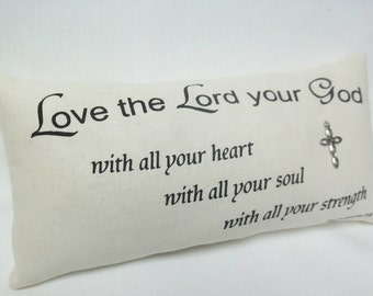 Christian Mini Pillow Love The Lord Your God Deuteronomy 6 : 5 Bible Verse