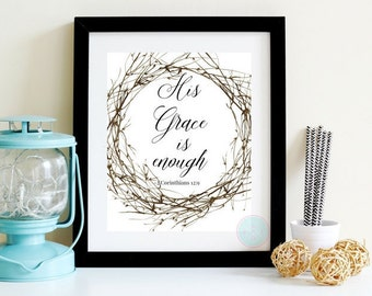 PRINTABLE ART His Grace Is Enough for Me Watercolor Calligraphy Wall Art Christian Art Bible Printable Verse Scripture Print Christian Art