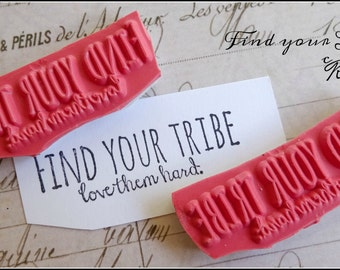 Cat Kerr Find Your Tribe Rubber Foam Mounted Stamp