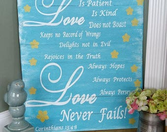 Love Never Fails- Wood Signs