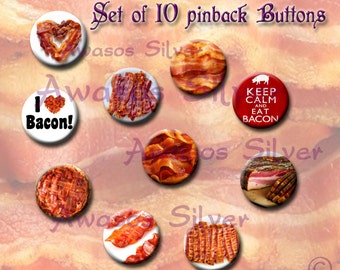 Bacon pin back buttons or magnets. 1 inch buttons or magnets. Bacon button or magnet set of 10