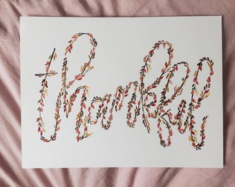 Thankful Floral Calligraphy