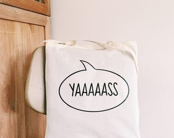 Tote bag quote cotton canvas natural quote yes yas