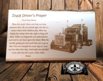 Truck Driver's Prayer laser engraved