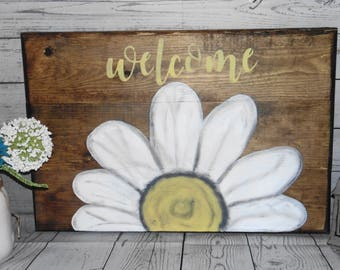 Daisy Welcome Sign - Welcome Wedding Sign - Wood Welcome Sign -  Farmhouse Decor - Rustic  Welcome - Front Door Sign