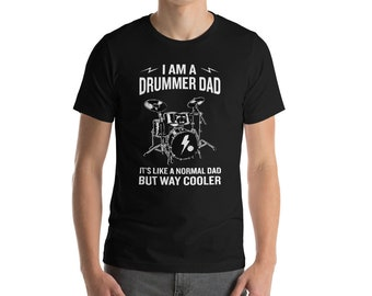 Drums T Shirt, Drummer Shirt, Fathers Day Gift, Band Tee, Gift for Drummer, Drum Gift, Drum T-Shirt, Cool Dad Shirt, Gift for Dad, Best Dad