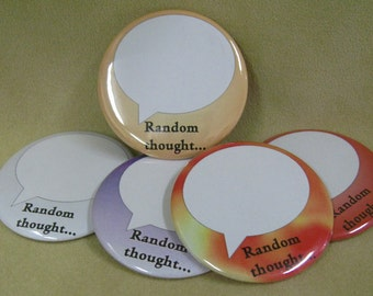 """2 1/4"""" pinback button Express Your Own Random Thought"""