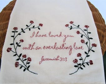 Handmade tea towel with bible verse - I have loved you with an everlasting love