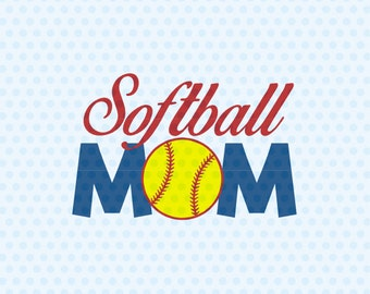 Softball Mom Svg, Softball Svg Files, Sport Svg Files, Silhouette Cut Files, Cricut Cut Files