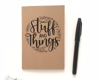 A6 notebook - Hand-lettered notebook - Small notebook - cute stationery - Stuff and Things