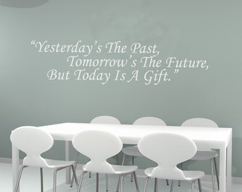Today is a Gift Quote - Vinyl Wall Decal