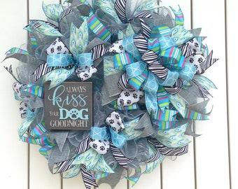 Kiss the Dog Good Night, Kiss the Dog Wreath, Dog Lover Wreath, Pet Lover Wreath, Deco Mesh Wreath, Front Door Wreath, Dog Wreath, Wreath