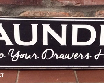 Laundry room sign. Drop your drawers here. Funny laundry sign. Laundry. Vintage farmhouse