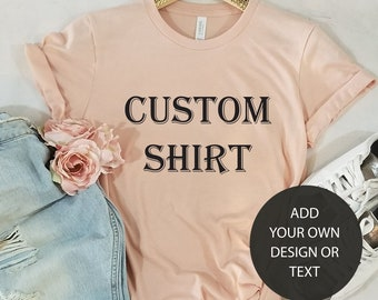 Custom Shirt, Custom Shirt women, Personalized Shirt, Custom T-shirt, Custom Bachelorette Shirt, Custom Printed Shirt, Custom Design shirt