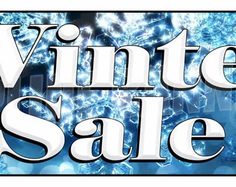 Winter Sale Banner Sign Seasonal Discounts Advertising 14oz Vinyl -- MULTIPLE SIZES