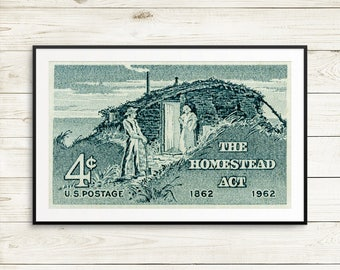 The Homestead Act, homestead gifts, homesteading, homesteading, farming art, farm gifts, rustic art, farm posters, hobby farm gifts, farmer