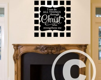 Vinyl wall decal I can do all things through Christ who strengthens me wall decor B112