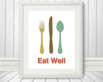 Eat Well, Fork Knife Spoon Print Poster, Wall Art, Mid Century Art, Kitchen Art, Retro Food Print - Fork Knife Spoon Eat Well - 8x10