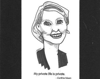 "Cynthia Nixon - ""My private life is private."""