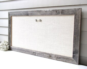 Barnwood Frame MAGNETIC Bulletin Board Reclaimed Recycled Weathered Gray Rustic Barn Wood 17.5 x 33 Handmade Frame Ivory WHITE Burlap Fabric