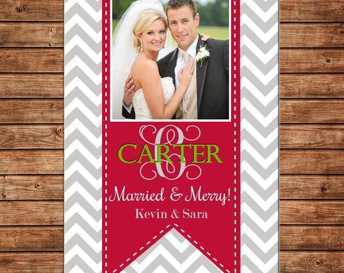 Christmas Holiday Photo Card Married Wedding Chevron - Can Personalize - Printable File or Printed Cards