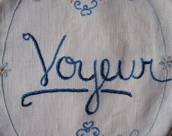 Voyeur, Tapestry, Embroidered art, Bohemian, French, Watching, Boyfriend gift, Bae, Hand lettering, Textile art, Vintage, Mashup