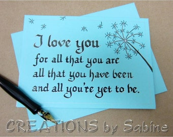 Handwritten Calligraphy, I love you Card with Dandelion Design Turquoise Original Art Anniversary Greeting Gift READY TO SHIP (43/44)
