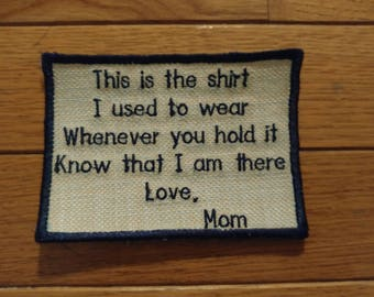 Memory Pillow Applique Patch Shirt I Used to Wear Poem Mom, Dad, Grandma, Grandpa, Personlized Unique One of a Kind