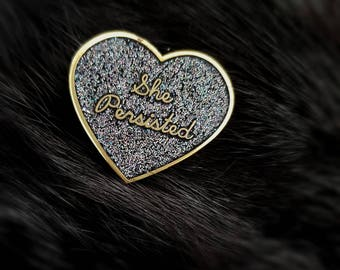 Nevertheless, She Persisted - Enamel Glitter Pin