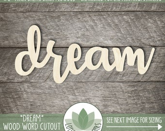 Wood Word Dream Cut Out, Wooden Dream Sign, Unfinshed Wood Words For DIY Projects, Cottage Decor, Laser Cut Wood Words, Wood Nursery Sign
