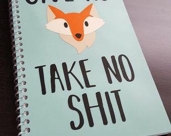 Give No Fox - Take No Sh*t